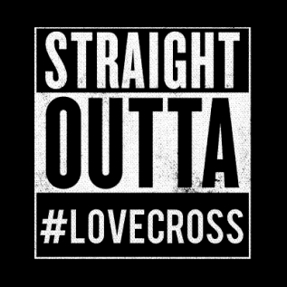 straight outta lovecross